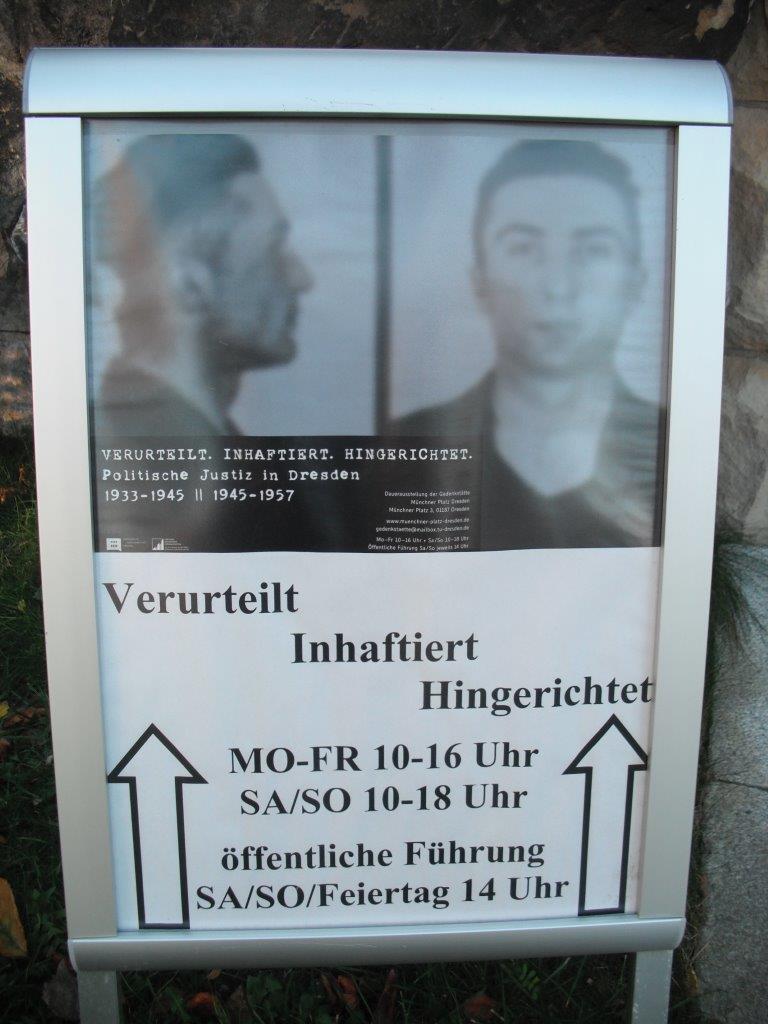 Verurteilt - Inhaftiert - Hingerichtet. Ausstellung in der Gedenkstätte Münchner Platz, Dresden