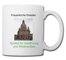 Frauenkirche Dresden: Symbol für Versöhnung und Wiederaufbau