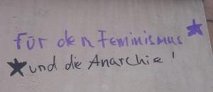 Grafiti in  Dresdens Neustadt: Für den Feminismus und die Anarchie