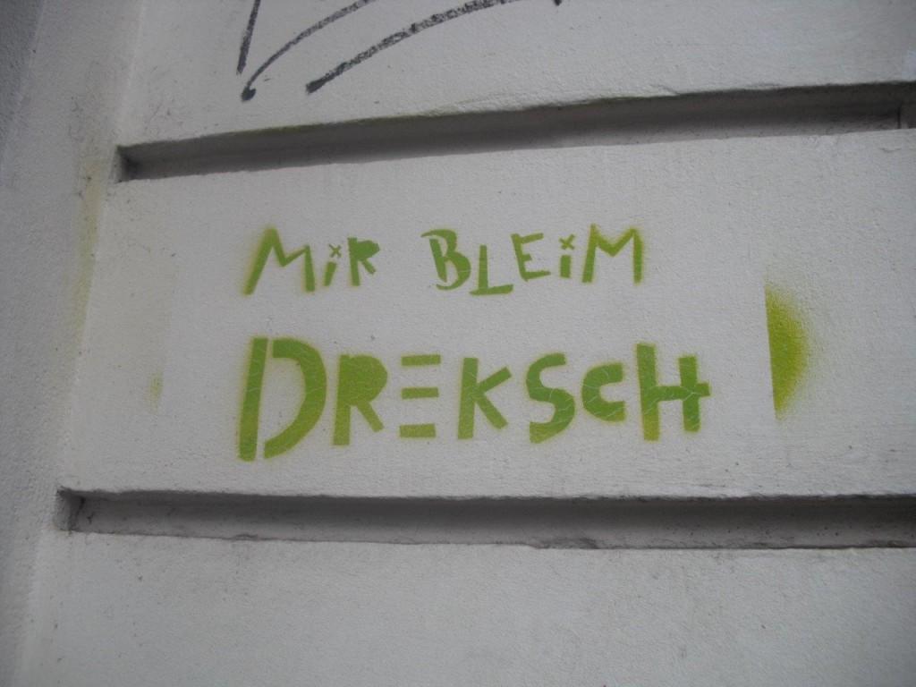"""Graffiti in Dresden Neustadt: """"Mir bleim dreksch"""""""